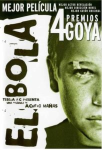 "Poster for the movie ""El Bola"""