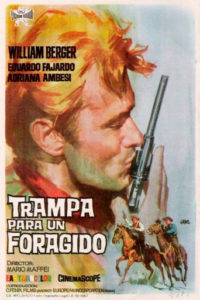 "Poster for the movie ""Trampa para un forajido"""