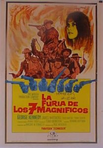 "Poster for the movie ""La furia de los siete magníficos"""
