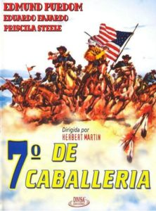 "Poster for the movie ""El séptimo de caballería"""