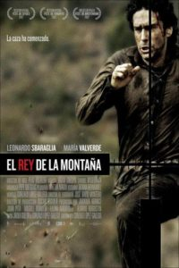 "Poster for the movie ""El rey de la montaña"""