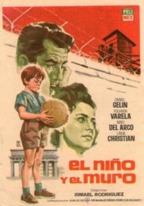 "Poster for the movie ""El niño y el muro"""