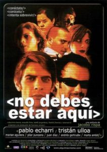 "Poster for the movie ""No debes estar aquí"""