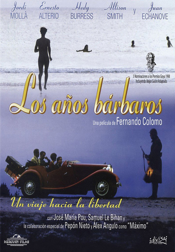 "Poster for the movie ""Los años bárbaros"""