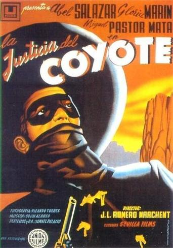"Poster for the movie ""La justicia del Coyote"""
