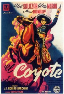 "Poster for the movie ""El Coyote"""