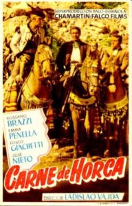 "Poster for the movie ""Carne de horca"""