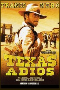 "Poster for the movie ""Adios, Texas"""