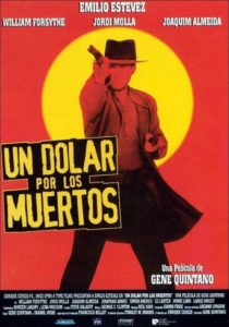 "Poster for the movie ""Un dólar por los muertos"""