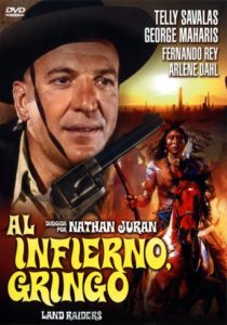 "Poster for the movie ""Al infierno gringo"""