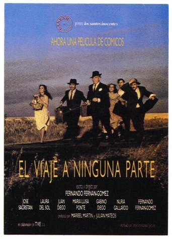"Poster for the movie ""Un viaje a ninguna parte."""