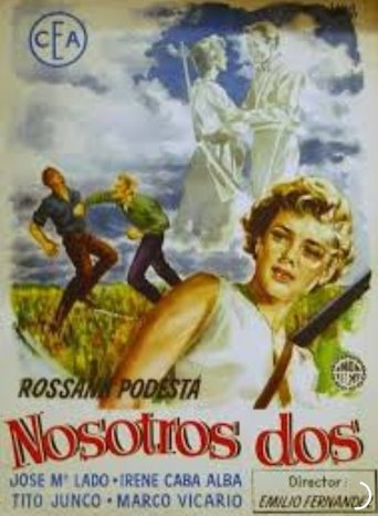 "Poster for the movie ""Nosotros Dos"""