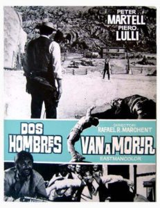 "Poster for the movie ""Dos hombres van a morir"""