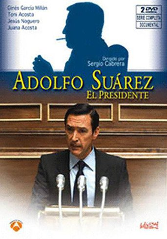 "Poster for the movie ""Adolfo Suarez"""