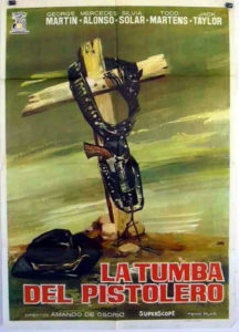 "Poster for the movie ""La tumba del pistolero"""
