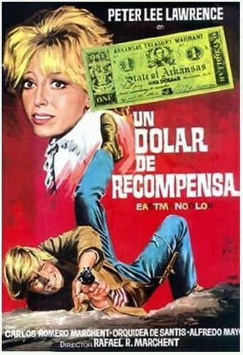 "Poster for the movie ""Un dólar de recompensa"""