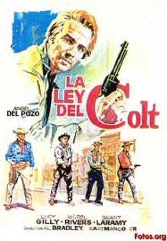 "Poster for the movie ""La ley del Colt"""