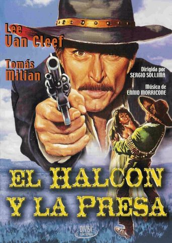"Poster for the movie ""El Halcon y la presa"""