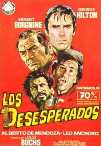 "Poster for the movie ""Los desesperados"""