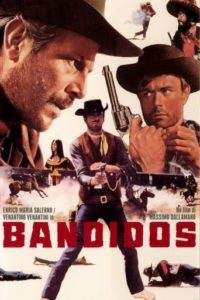 """Poster for the movie """"Bandidos"""""""